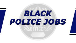 Black Police Jobs